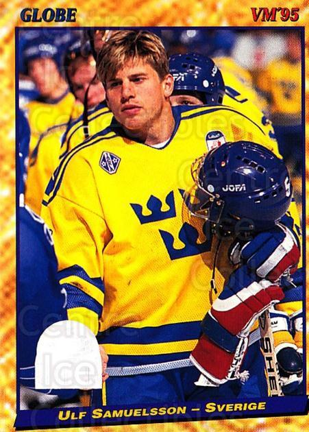 1995 Swedish Globe World Championships #7 Ulf Samuelsson<br/>11 In Stock - $2.00 each - <a href=https://centericecollectibles.foxycart.com/cart?name=1995%20Swedish%20Globe%20World%20Championships%20%237%20Ulf%20Samuelsson...&price=$2.00&code=153006 class=foxycart> Buy it now! </a>