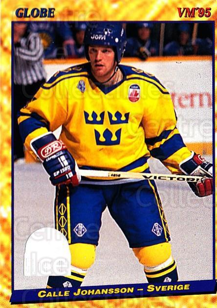 1995 Swedish Globe World Championships #8 Calle Johansson<br/>11 In Stock - $2.00 each - <a href=https://centericecollectibles.foxycart.com/cart?name=1995%20Swedish%20Globe%20World%20Championships%20%238%20Calle%20Johansson...&price=$2.00&code=153011 class=foxycart> Buy it now! </a>