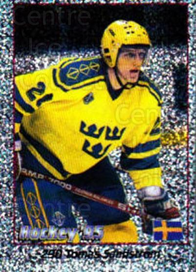 1995 Swedish World Championships Stickers #290 Tomas Sandstrom<br/>1 In Stock - $2.00 each - <a href=https://centericecollectibles.foxycart.com/cart?name=1995%20Swedish%20World%20Championships%20Stickers%20%23290%20Tomas%20Sandstrom...&price=$2.00&code=153019 class=foxycart> Buy it now! </a>