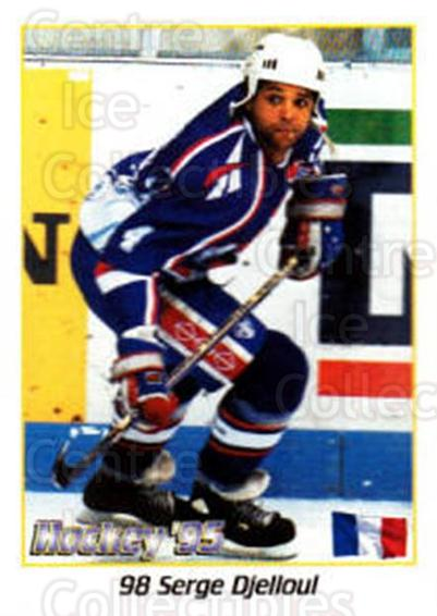 1995 Swedish World Championships Stickers #98 Serge Djelloul<br/>2 In Stock - $2.00 each - <a href=https://centericecollectibles.foxycart.com/cart?name=1995%20Swedish%20World%20Championships%20Stickers%20%2398%20Serge%20Djelloul...&quantity_max=2&price=$2.00&code=153064 class=foxycart> Buy it now! </a>