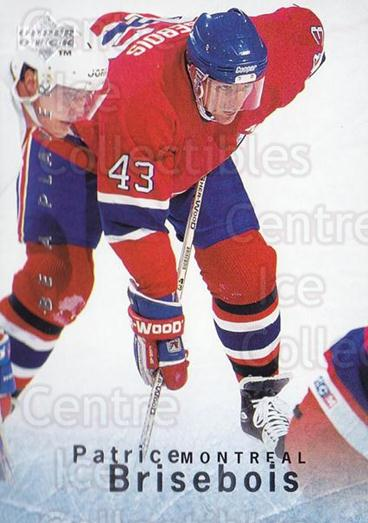 1995-96 Be A Player #44 Patrice Brisebois<br/>5 In Stock - $1.00 each - <a href=https://centericecollectibles.foxycart.com/cart?name=1995-96%20Be%20A%20Player%20%2344%20Patrice%20Brisebo...&quantity_max=5&price=$1.00&code=153076 class=foxycart> Buy it now! </a>