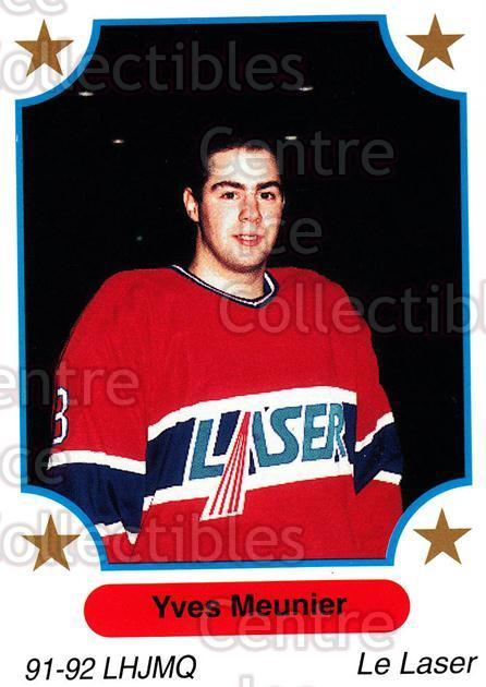 1991-92 7th Inning Sketch QMJHL #22 Yves Meunier<br/>7 In Stock - $1.00 each - <a href=https://centericecollectibles.foxycart.com/cart?name=1991-92%207th%20Inning%20Sketch%20QMJHL%20%2322%20Yves%20Meunier...&price=$1.00&code=15315 class=foxycart> Buy it now! </a>
