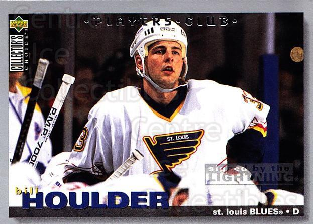 1995-96 Collectors Choice Players Club #243 Bill Houlder<br/>5 In Stock - $2.00 each - <a href=https://centericecollectibles.foxycart.com/cart?name=1995-96%20Collectors%20Choice%20Players%20Club%20%23243%20Bill%20Houlder...&quantity_max=5&price=$2.00&code=153447 class=foxycart> Buy it now! </a>