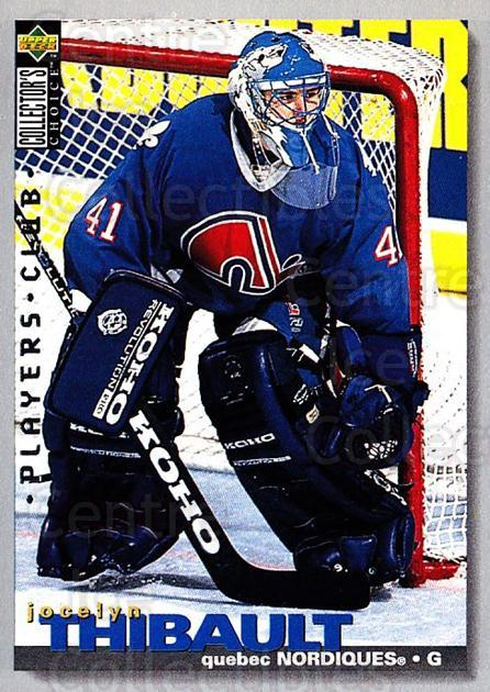 1995-96 Collectors Choice Players Club #316 Jocelyn Thibault<br/>3 In Stock - $2.00 each - <a href=https://centericecollectibles.foxycart.com/cart?name=1995-96%20Collectors%20Choice%20Players%20Club%20%23316%20Jocelyn%20Thibaul...&quantity_max=3&price=$2.00&code=153522 class=foxycart> Buy it now! </a>