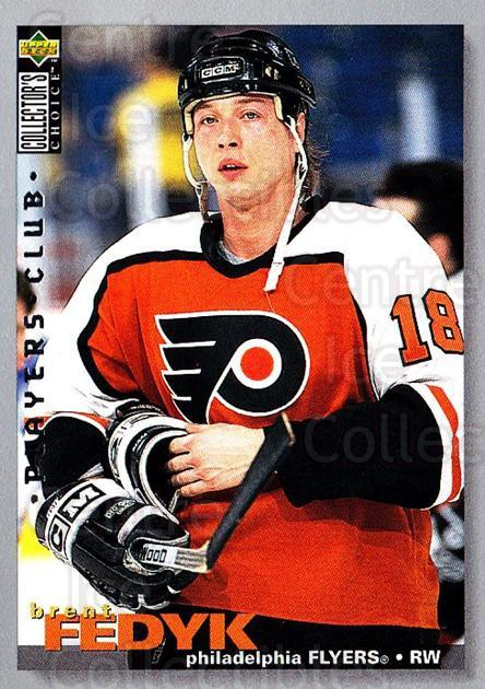 1995-96 Collectors Choice Players Club #324 Brent Fedyk<br/>5 In Stock - $2.00 each - <a href=https://centericecollectibles.foxycart.com/cart?name=1995-96%20Collectors%20Choice%20Players%20Club%20%23324%20Brent%20Fedyk...&quantity_max=5&price=$2.00&code=153530 class=foxycart> Buy it now! </a>