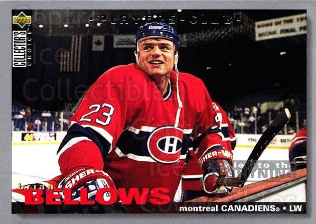 1995-96 Collectors Choice Players Club #84 Brian Bellows<br/>5 In Stock - $2.00 each - <a href=https://centericecollectibles.foxycart.com/cart?name=1995-96%20Collectors%20Choice%20Players%20Club%20%2384%20Brian%20Bellows...&quantity_max=5&price=$2.00&code=153630 class=foxycart> Buy it now! </a>