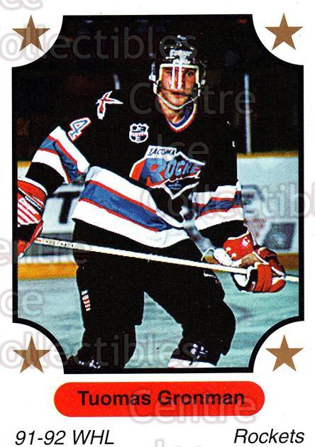 1991-92 7th Inning Sketch WHL #154 Tuomas Gronman<br/>5 In Stock - $1.00 each - <a href=https://centericecollectibles.foxycart.com/cart?name=1991-92%207th%20Inning%20Sketch%20WHL%20%23154%20Tuomas%20Gronman...&quantity_max=5&price=$1.00&code=15389 class=foxycart> Buy it now! </a>
