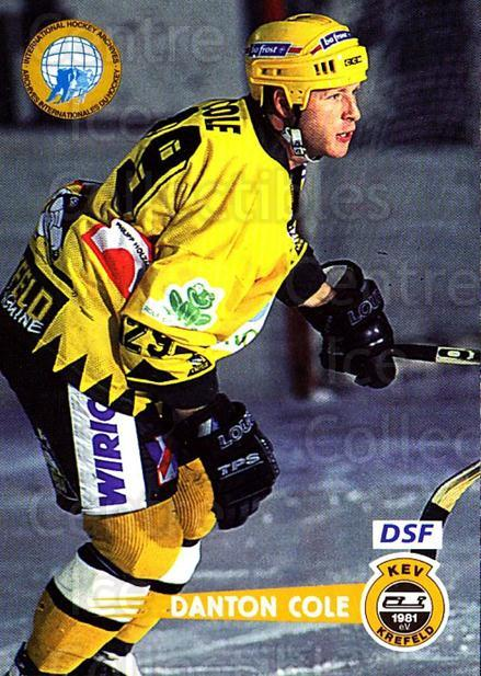 1996-97 German DEL #88 Danton Cole<br/>4 In Stock - $2.00 each - <a href=https://centericecollectibles.foxycart.com/cart?name=1996-97%20German%20DEL%20%2388%20Danton%20Cole...&quantity_max=4&price=$2.00&code=157045 class=foxycart> Buy it now! </a>