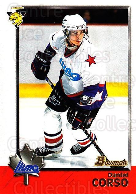 1998 Bowman CHL #89 Daniel Corso<br/>10 In Stock - $1.00 each - <a href=https://centericecollectibles.foxycart.com/cart?name=1998%20Bowman%20CHL%20%2389%20Daniel%20Corso...&quantity_max=10&price=$1.00&code=159108 class=foxycart> Buy it now! </a>