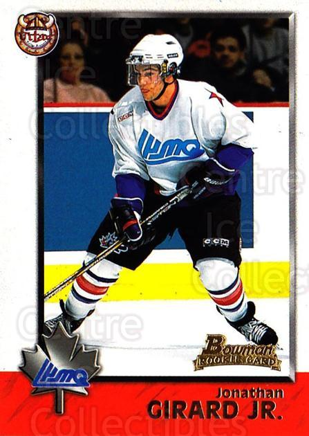 1998 Bowman CHL #97 Jonathan Girard<br/>11 In Stock - $1.00 each - <a href=https://centericecollectibles.foxycart.com/cart?name=1998%20Bowman%20CHL%20%2397%20Jonathan%20Girard...&quantity_max=11&price=$1.00&code=159116 class=foxycart> Buy it now! </a>