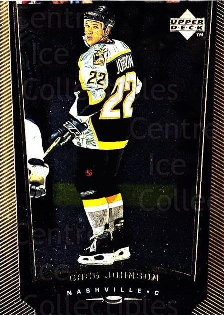 1998-99 Upper Deck Gold Reserve #306 Greg Johnson<br/>6 In Stock - $1.00 each - <a href=https://centericecollectibles.foxycart.com/cart?name=1998-99%20Upper%20Deck%20Gold%20Reserve%20%23306%20Greg%20Johnson...&quantity_max=6&price=$1.00&code=159718 class=foxycart> Buy it now! </a>