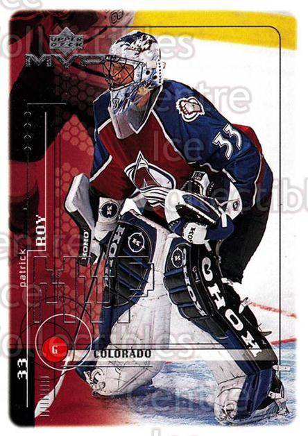 1998-99 Upper Deck MVP #52 Patrick Roy<br/>19 In Stock - $2.00 each - <a href=https://centericecollectibles.foxycart.com/cart?name=1998-99%20Upper%20Deck%20MVP%20%2352%20Patrick%20Roy...&quantity_max=19&price=$2.00&code=159906 class=foxycart> Buy it now! </a>