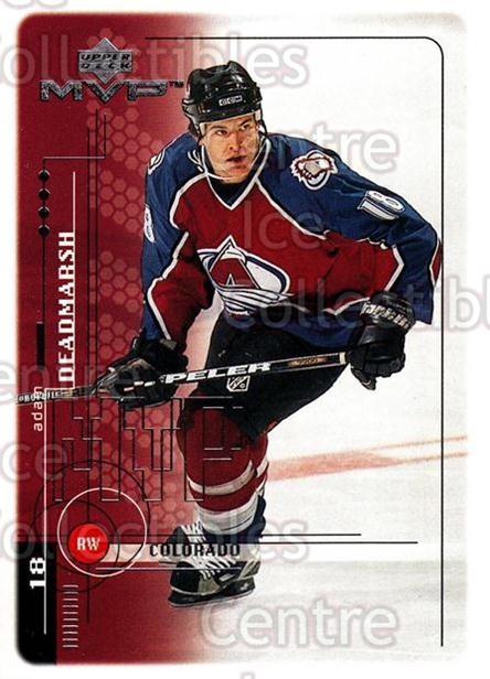 1998-99 Upper Deck MVP #58 Adam Deadmarsh<br/>14 In Stock - $1.00 each - <a href=https://centericecollectibles.foxycart.com/cart?name=1998-99%20Upper%20Deck%20MVP%20%2358%20Adam%20Deadmarsh...&quantity_max=14&price=$1.00&code=159911 class=foxycart> Buy it now! </a>