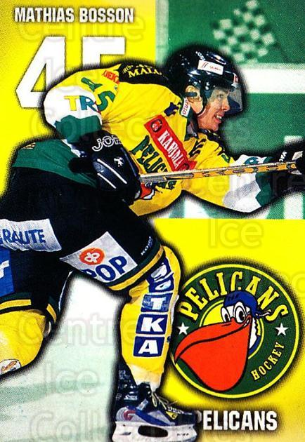 1999-00 Finnish Cardset #301 Mathias Bosson<br/>8 In Stock - $2.00 each - <a href=https://centericecollectibles.foxycart.com/cart?name=1999-00%20Finnish%20Cardset%20%23301%20Mathias%20Bosson...&quantity_max=8&price=$2.00&code=160277 class=foxycart> Buy it now! </a>