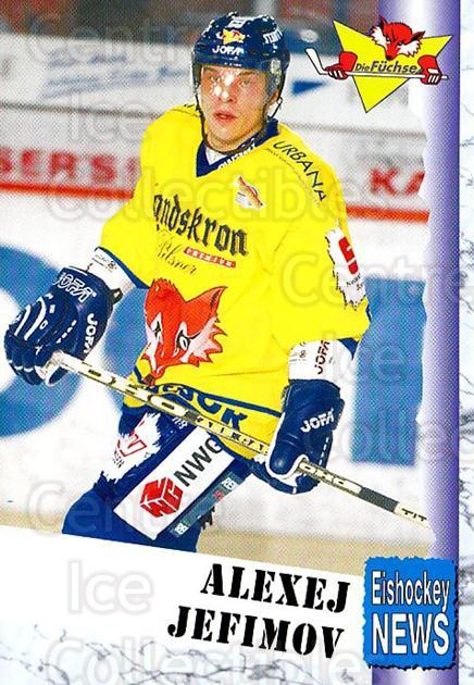 1999-00 German Bundesliga 2 #292 Alexei Jefimov<br/>10 In Stock - $2.00 each - <a href=https://centericecollectibles.foxycart.com/cart?name=1999-00%20German%20Bundesliga%202%20%23292%20Alexei%20Jefimov...&quantity_max=10&price=$2.00&code=160445 class=foxycart> Buy it now! </a>