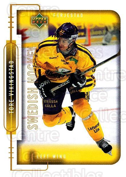 1999-00 Swedish Upper Deck #65 Tore Vikingstad<br/>4 In Stock - $2.00 each - <a href=https://centericecollectibles.foxycart.com/cart?name=1999-00%20Swedish%20Upper%20Deck%20%2365%20Tore%20Vikingstad...&quantity_max=4&price=$2.00&code=161118 class=foxycart> Buy it now! </a>