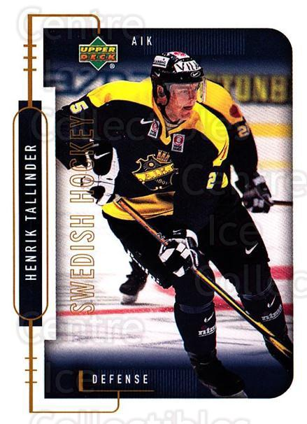 1999-00 Swedish Upper Deck #7 Henrik Tallinder<br/>5 In Stock - $2.00 each - <a href=https://centericecollectibles.foxycart.com/cart?name=1999-00%20Swedish%20Upper%20Deck%20%237%20Henrik%20Tallinde...&quantity_max=5&price=$2.00&code=161123 class=foxycart> Buy it now! </a>