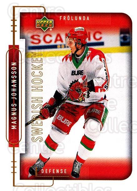 1999-00 Swedish Upper Deck #71 Magnus Johansson<br/>7 In Stock - $2.00 each - <a href=https://centericecollectibles.foxycart.com/cart?name=1999-00%20Swedish%20Upper%20Deck%20%2371%20Magnus%20Johansso...&quantity_max=7&price=$2.00&code=161125 class=foxycart> Buy it now! </a>