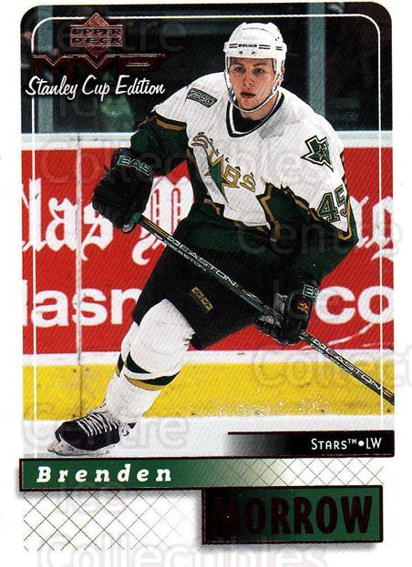 1999-00 Upper Deck MVP SC Edition #61 Brenden Morrow<br/>4 In Stock - $1.00 each - <a href=https://centericecollectibles.foxycart.com/cart?name=1999-00%20Upper%20Deck%20MVP%20SC%20Edition%20%2361%20Brenden%20Morrow...&quantity_max=4&price=$1.00&code=161380 class=foxycart> Buy it now! </a>