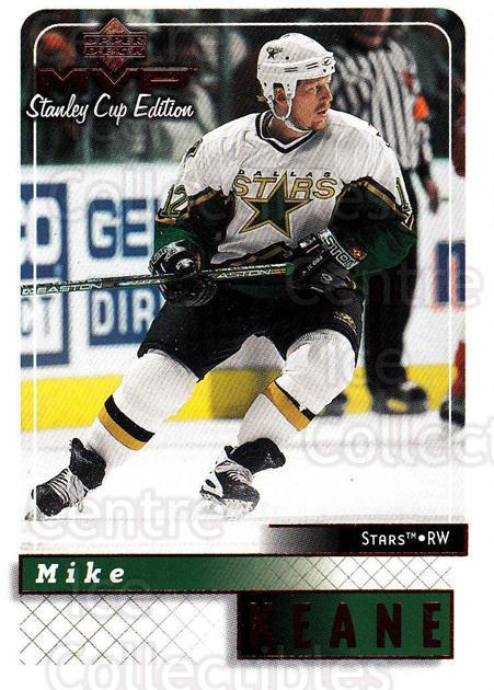 1999-00 Upper Deck MVP SC Edition #62 Mike Keane<br/>4 In Stock - $1.00 each - <a href=https://centericecollectibles.foxycart.com/cart?name=1999-00%20Upper%20Deck%20MVP%20SC%20Edition%20%2362%20Mike%20Keane...&quantity_max=4&price=$1.00&code=161381 class=foxycart> Buy it now! </a>
