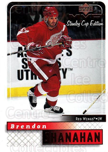 1999-00 Upper Deck MVP SC Edition #67 Brendan Shanahan<br/>3 In Stock - $1.00 each - <a href=https://centericecollectibles.foxycart.com/cart?name=1999-00%20Upper%20Deck%20MVP%20SC%20Edition%20%2367%20Brendan%20Shanaha...&quantity_max=3&price=$1.00&code=161385 class=foxycart> Buy it now! </a>