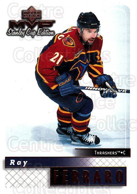 1999-00 Upper Deck MVP SC Edition #8 Ray Ferraro<br/>4 In Stock - $1.00 each - <a href=https://centericecollectibles.foxycart.com/cart?name=1999-00%20Upper%20Deck%20MVP%20SC%20Edition%20%238%20Ray%20Ferraro...&quantity_max=4&price=$1.00&code=161398 class=foxycart> Buy it now! </a>