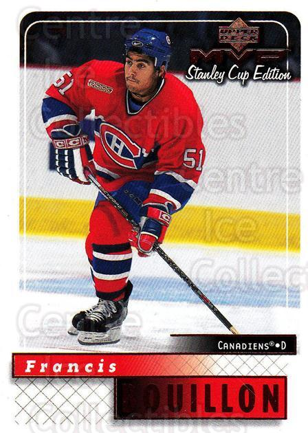 1999-00 Upper Deck MVP SC Edition #96 Francis Bouillon<br/>4 In Stock - $1.00 each - <a href=https://centericecollectibles.foxycart.com/cart?name=1999-00%20Upper%20Deck%20MVP%20SC%20Edition%20%2396%20Francis%20Bouillo...&quantity_max=4&price=$1.00&code=161416 class=foxycart> Buy it now! </a>
