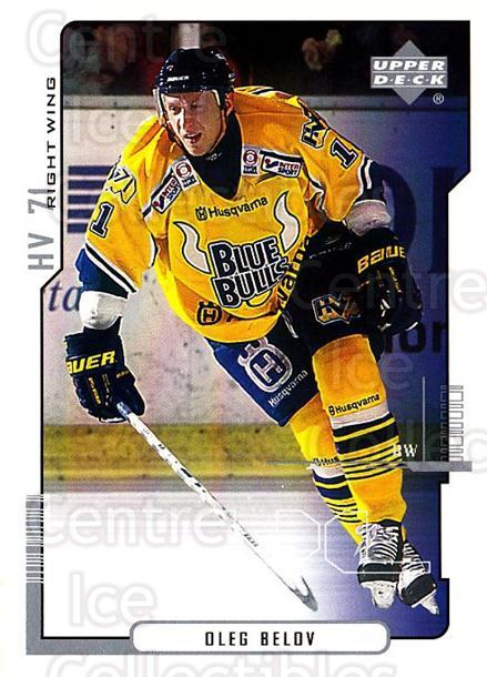 2000-01 Swedish Upper Deck #98 Oleg Belov<br/>8 In Stock - $2.00 each - <a href=https://centericecollectibles.foxycart.com/cart?name=2000-01%20Swedish%20Upper%20Deck%20%2398%20Oleg%20Belov...&price=$2.00&code=162532 class=foxycart> Buy it now! </a>