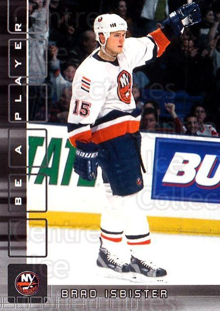 2001-02 BAP Memorabilia #250 Brad Isbister<br/>7 In Stock - $1.00 each - <a href=https://centericecollectibles.foxycart.com/cart?name=2001-02%20BAP%20Memorabilia%20%23250%20Brad%20Isbister...&quantity_max=7&price=$1.00&code=162612 class=foxycart> Buy it now! </a>