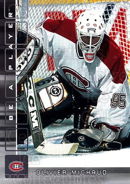 2001-02 BAP Memorabilia #389 Olivier Michaud<br/>1 In Stock - $1.00 each - <a href=https://centericecollectibles.foxycart.com/cart?name=2001-02%20BAP%20Memorabilia%20%23389%20Olivier%20Michaud...&quantity_max=1&price=$1.00&code=162747 class=foxycart> Buy it now! </a>