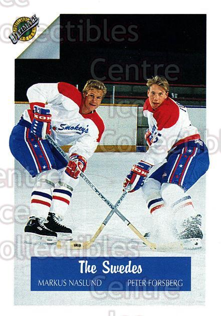 1991 Ultimate Draft #76 Peter Forsberg, Markus Naslund<br/>8 In Stock - $1.00 each - <a href=https://centericecollectibles.foxycart.com/cart?name=1991%20Ultimate%20Draft%20%2376%20Peter%20Forsberg,...&quantity_max=8&price=$1.00&code=16324 class=foxycart> Buy it now! </a>