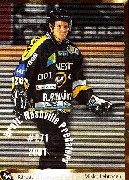 2002-03 Finnish Cardset #57 Mikko Lehtonen<br/>5 In Stock - $2.00 each - <a href=https://centericecollectibles.foxycart.com/cart?name=2002-03%20Finnish%20Cardset%20%2357%20Mikko%20Lehtonen...&quantity_max=5&price=$2.00&code=163828 class=foxycart> Buy it now! </a>