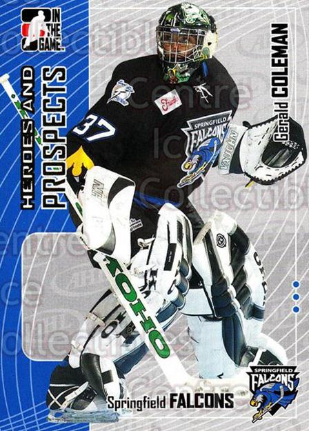 2005-06 ITG Heroes and Prospects #266 Gerald Coleman<br/>6 In Stock - $1.00 each - <a href=https://centericecollectibles.foxycart.com/cart?name=2005-06%20ITG%20Heroes%20and%20Prospects%20%23266%20Gerald%20Coleman...&price=$1.00&code=166268 class=foxycart> Buy it now! </a>