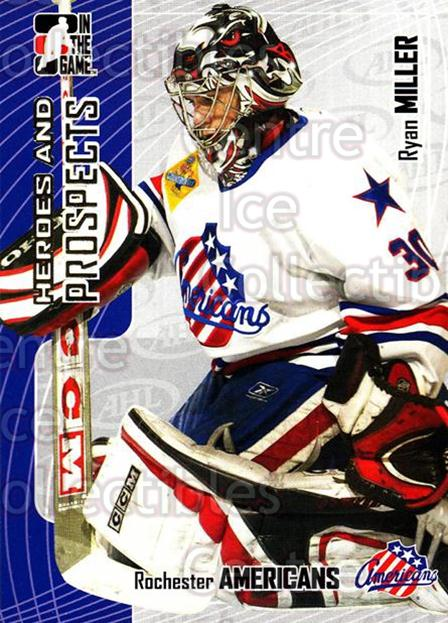 2005-06 ITG Heroes and Prospects #92 Ryan Miller<br/>17 In Stock - $1.00 each - <a href=https://centericecollectibles.foxycart.com/cart?name=2005-06%20ITG%20Heroes%20and%20Prospects%20%2392%20Ryan%20Miller...&quantity_max=17&price=$1.00&code=166489 class=foxycart> Buy it now! </a>