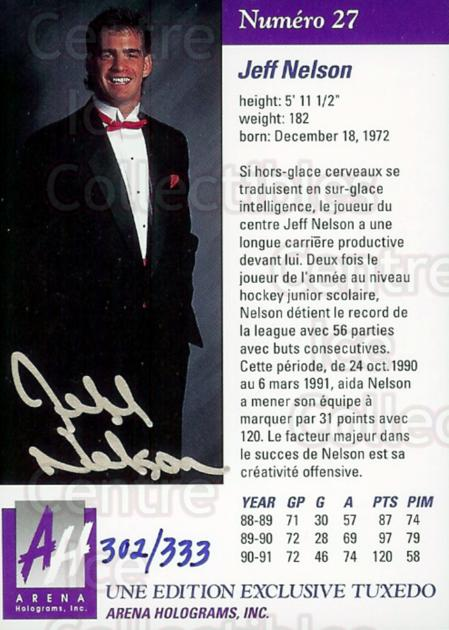 1991 Arena Draft Picks French Autographs #27 Jeff Nelson<br/>1 In Stock - $5.00 each - <a href=https://centericecollectibles.foxycart.com/cart?name=1991%20Arena%20Draft%20Picks%20French%20Autographs%20%2327%20Jeff%20Nelson...&price=$5.00&code=16699 class=foxycart> Buy it now! </a>