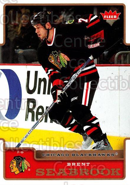 2006-07 Fleer #48 Brent Seabrook<br/>5 In Stock - $1.00 each - <a href=https://centericecollectibles.foxycart.com/cart?name=2006-07%20Fleer%20%2348%20Brent%20Seabrook...&quantity_max=5&price=$1.00&code=167081 class=foxycart> Buy it now! </a>