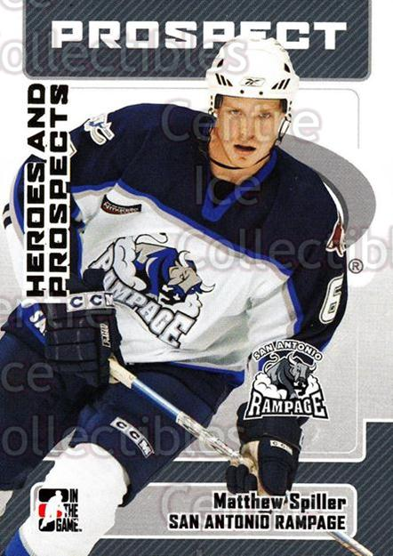 2006-07 ITG Heroes and Prospects #77 Matthew Spiller<br/>14 In Stock - $1.00 each - <a href=https://centericecollectibles.foxycart.com/cart?name=2006-07%20ITG%20Heroes%20and%20Prospects%20%2377%20Matthew%20Spiller...&price=$1.00&code=167334 class=foxycart> Buy it now! </a>