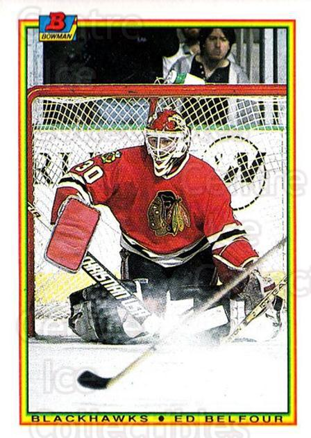 1990-91 Bowman #7 Ed Belfour<br/>4 In Stock - $1.00 each - <a href=https://centericecollectibles.foxycart.com/cart?name=1990-91%20Bowman%20%237%20Ed%20Belfour...&price=$1.00&code=169728 class=foxycart> Buy it now! </a>