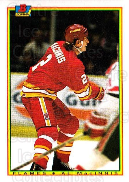 1990-91 Bowman #93 Al MacInnis<br/>6 In Stock - $1.00 each - <a href=https://centericecollectibles.foxycart.com/cart?name=1990-91%20Bowman%20%2393%20Al%20MacInnis...&quantity_max=6&price=$1.00&code=169754 class=foxycart> Buy it now! </a>