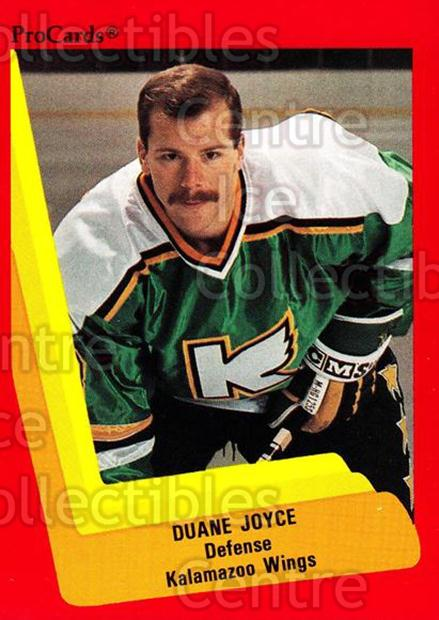 1990-91 ProCards AHL IHL #105 Duane Joyce<br/>19 In Stock - $2.00 each - <a href=https://centericecollectibles.foxycart.com/cart?name=1990-91%20ProCards%20AHL%20IHL%20%23105%20Duane%20Joyce...&quantity_max=19&price=$2.00&code=170379 class=foxycart> Buy it now! </a>