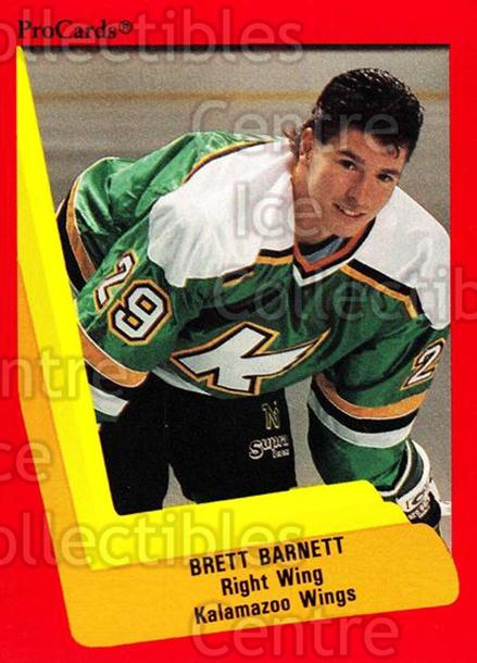 1990-91 ProCards AHL IHL #107 Brett Barnett<br/>23 In Stock - $2.00 each - <a href=https://centericecollectibles.foxycart.com/cart?name=1990-91%20ProCards%20AHL%20IHL%20%23107%20Brett%20Barnett...&quantity_max=23&price=$2.00&code=170380 class=foxycart> Buy it now! </a>