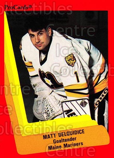 1990-91 ProCards AHL IHL #125 Matt DelGuidice<br/>20 In Stock - $2.00 each - <a href=https://centericecollectibles.foxycart.com/cart?name=1990-91%20ProCards%20AHL%20IHL%20%23125%20Matt%20DelGuidice...&quantity_max=20&price=$2.00&code=170400 class=foxycart> Buy it now! </a>
