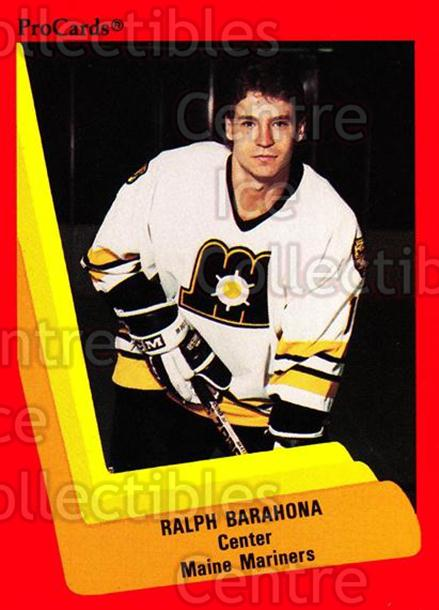 1990-91 ProCards AHL IHL #132 Ralph Barahona<br/>23 In Stock - $2.00 each - <a href=https://centericecollectibles.foxycart.com/cart?name=1990-91%20ProCards%20AHL%20IHL%20%23132%20Ralph%20Barahona...&quantity_max=23&price=$2.00&code=170408 class=foxycart> Buy it now! </a>