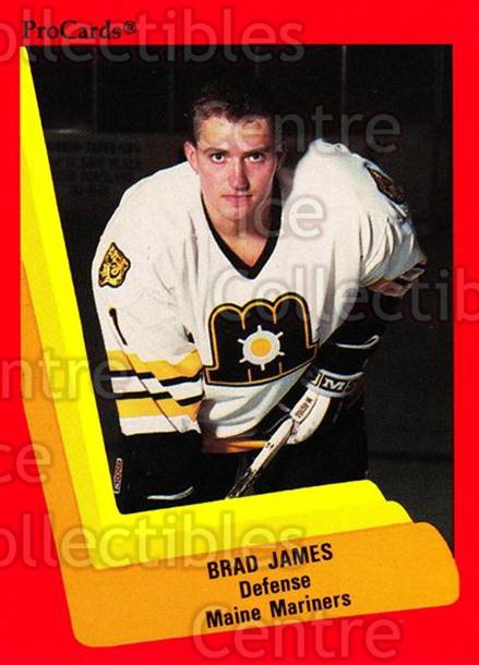 1990-91 ProCards AHL IHL #137 Brad James<br/>18 In Stock - $2.00 each - <a href=https://centericecollectibles.foxycart.com/cart?name=1990-91%20ProCards%20AHL%20IHL%20%23137%20Brad%20James...&price=$2.00&code=170412 class=foxycart> Buy it now! </a>