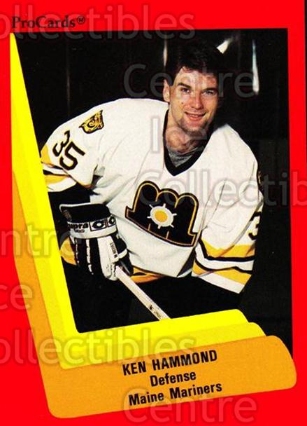 1990-91 ProCards AHL IHL #141 Ken Hammond<br/>23 In Stock - $2.00 each - <a href=https://centericecollectibles.foxycart.com/cart?name=1990-91%20ProCards%20AHL%20IHL%20%23141%20Ken%20Hammond...&price=$2.00&code=170417 class=foxycart> Buy it now! </a>
