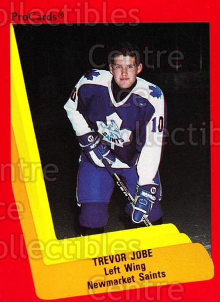 1990-91 ProCards AHL IHL #161 Trevor Jobe<br/>22 In Stock - $2.00 each - <a href=https://centericecollectibles.foxycart.com/cart?name=1990-91%20ProCards%20AHL%20IHL%20%23161%20Trevor%20Jobe...&quantity_max=22&price=$2.00&code=170438 class=foxycart> Buy it now! </a>
