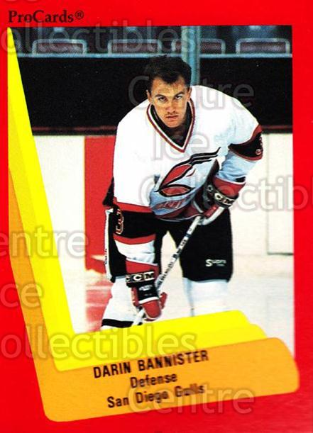 1990-91 ProCards AHL IHL #298 Darin Bannister<br/>24 In Stock - $2.00 each - <a href=https://centericecollectibles.foxycart.com/cart?name=1990-91%20ProCards%20AHL%20IHL%20%23298%20Darin%20Bannister...&quantity_max=24&price=$2.00&code=170577 class=foxycart> Buy it now! </a>