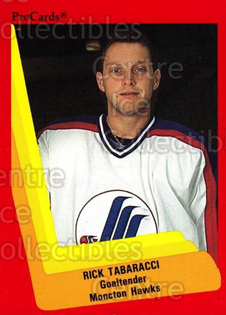 1990-91 ProCards AHL IHL #343 Rick Tabaracci<br/>22 In Stock - $2.00 each - <a href=https://centericecollectibles.foxycart.com/cart?name=1990-91%20ProCards%20AHL%20IHL%20%23343%20Rick%20Tabaracci...&price=$2.00&code=170624 class=foxycart> Buy it now! </a>