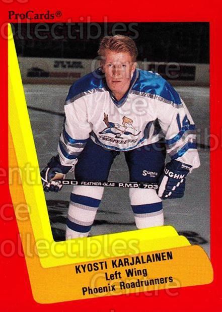 1990-91 ProCards AHL IHL #350 Kyosti Karjalainen<br/>1 In Stock - $2.00 each - <a href=https://centericecollectibles.foxycart.com/cart?name=1990-91%20ProCards%20AHL%20IHL%20%23350%20Kyosti%20Karjalai...&quantity_max=1&price=$2.00&code=170632 class=foxycart> Buy it now! </a>