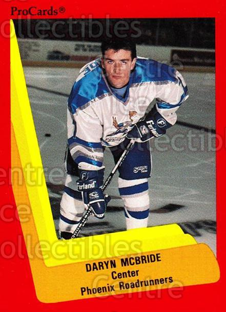 1990-91 ProCards AHL IHL #363 Daryn McBride<br/>6 In Stock - $2.00 each - <a href=https://centericecollectibles.foxycart.com/cart?name=1990-91%20ProCards%20AHL%20IHL%20%23363%20Daryn%20McBride...&quantity_max=6&price=$2.00&code=170646 class=foxycart> Buy it now! </a>